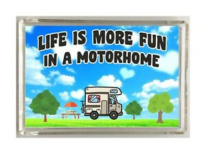 Motorhome Lovers Gift - Life Is Move Fun - Novelty Fridge Magnet - Ideal Present