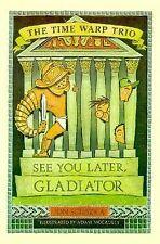 See You Later, Gladiator by Jon Scieszka (Hardback, 2000)
