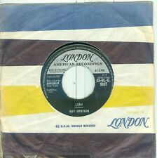 ROY ORBISON - LEAH/ WORKIN FOR THE MAN ( U.K. LONDON 45 HLU 9607) 7'  1962