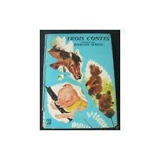 TROIS CONTES illustrés par ROMAIN SIMON 1976  à voir !!