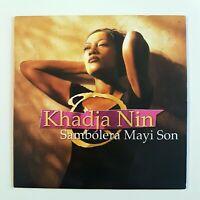 KHADJA NIN : SAMBOLERA MAYI SON / ROSY ♦ CD Single ♦