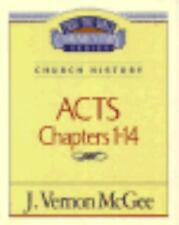 Acts I (Thru the Bible) by McGee, J. Vernon
