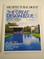 ARCHITECTURAL DIGEST 2016 JUNE The Great Design Issue A-Rod Dream Home
