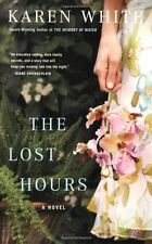 The Lost Hours by Karen White
