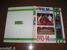 GUERIN SPORTIVO= IL FILM DEL CAMPIONATO SERIE A 1993/94=MILAN CAMPIONE D'ITALIA=