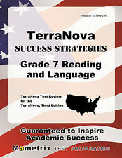 TerraNova Success Strategies Grade 7 Reading and Language Study Guide