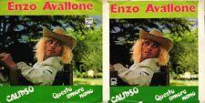 DISCO 45 GIRI      ENZO AVALLONE – CALIPSO // QUESTO AMORE NANO