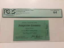 1961 President John F. Kennedy INAUGURAL House Steps Inauguration Ticket PCGS 64