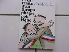 Yann Wehrling / Huguette Dreikaus Petit traité d'anthropophagie politique TTBE