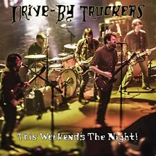 DRIVE-BY TRUCKERS-THIS WEEKEND`S THE NIGHT:HIGHLIGHTS F  VINYL LP NUEVO