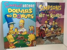 2 x Simpsons COMIC BOOKS 2x1ST EDITIONS Dollars to donuts Hit the Road FREE POST