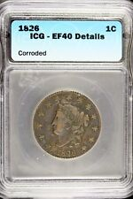 1826 - Icg Ef40 Deatils Coronet Head Large Cent! #B12662