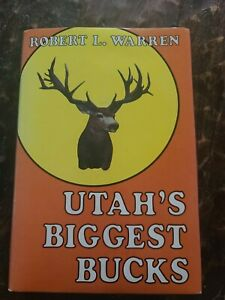 Utah's Biggest Bucks By Robert L. Warren 1977 First Edition SIGNED Hunting