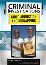 Child Abduction and Kidnapping (Criminal Investigations)-ExLibrary