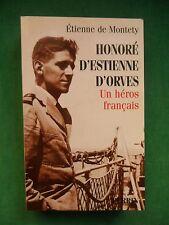 HONORÉ D'ESTIENNE D'ORVES UN HEROS TRES FRANCAIS E DE MONTETY PERRIN WWII