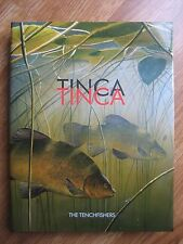 Signed x 37 TINCA TINCA Tench Fishing Book Tenchfishers no carp perch pike roach