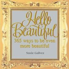 NEW - Hello Beautiful: 365 Ways to Be Even More Beautiful