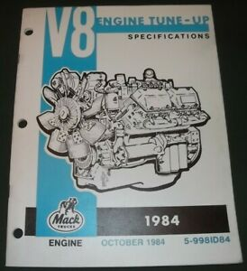 MACK TRUCK 1984 V8 ENGINE TUNE-UP SPECIFICATION SERVICE SHOP REPAIR MANUAL BOOK