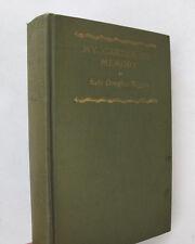 Female Author Autobiography My Garden of Memory Kate Douglas Wiggin Illus. 1923