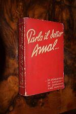 Parla il Dottor Amal... in primavera, in estate.. Ed. Olivini 1940 L1