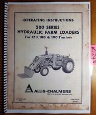 Allis Chalmers 500 Hyd Farm Loader For 170 180 190 Tractor Operator Manual 270