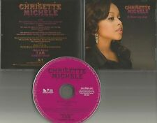 CHRISETTE MICHELE If I have my way w/ RARE INSTRUMENTAL PROMO DJ CD single 2007