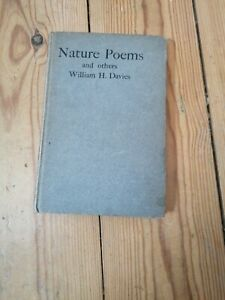 Nature Poems and Others by William H Davies Hardback 1908 1st edition