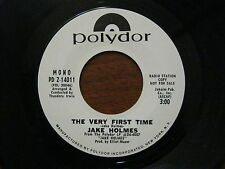 Jake Holmes Promo 45 RPM 1969 The very first time EX + Polydor PD 2-14011