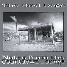 BIRD DOGS-NOTES FROM THE COUNTDOWN LOUNGE  CD NEW
