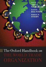 The Oxford Handbook on the World Trade Organization by Oxford University...