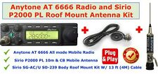 Anytone AT 6666 All Mode Radio & Sirio Performer 2000 Roof Mount Antenna Kit