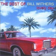 Bill Withers Lovely day-The best of (1998) [CD]