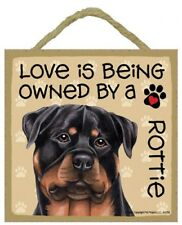 """LOVE IS BEING OWNED BY A Rottie Dog Sign 5""""x5"""" Cute Wall Or Desk Table Easel 515"""
