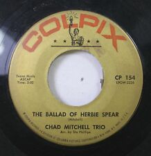 50'S & 60'S 45 Chad Mitchell Trio - The Ballad Of Herbie Spear / Pretty Saro On