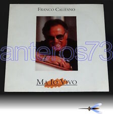"FRANCO CALIFANO ""MA IO VIVO"" RARO LP 1994 - MINT"