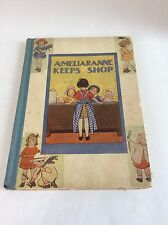 Ameliaranne Keeps Shop 1928 Childrens Book 1st Edition Constance Howard Rare