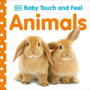 Baby Touch and Feel: Animals - Board book By DK - GOOD