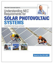 Mike Holt's 2014 Understanding NEC Requirements for Solar PV Systems Textbook