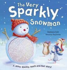 The Very Sparkly Snowman - New Book Stahl, Stephanie
