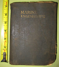 Antique 1918 USA Marine Engineering  Guide-- 865 pages