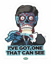 "They Live I've Got One That Can See Sticker John Carpenter Sci-Fi Movie 3.5"" New"