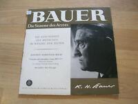 """10"""" LP Bauer Die Stimme des Arztes Gesundheit Wandel der Zeiten  Vinyl ASWV 012"""