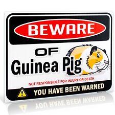 "Beware of Guinea Pig Warning Sign | 9"" x 12"""