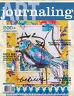 JOURNALING ART   APR/MAY/JUN 2021 VOL. 13 NO. 2   200+ JOURNAL PAGES