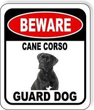 Beware Cane Corso Guard Dog Metal Aluminum Composite Sign