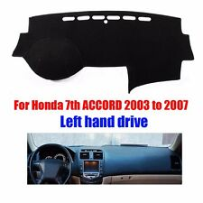 Dash Mat Dashboard Cover for Honda Accord 2003-2007 Left Hand Avoid Light Pad
