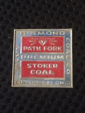 """New listing Coal Mine Scatter Tag """"Path Fork Stoker"""" Trade Name For Blue Diamond Coal Co"""