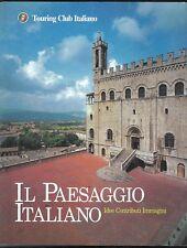 Il Paesaggio Italiano - Idee Contributi Immagini - Touring Club Italiano