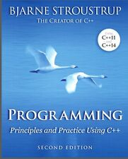 Programming Principles and Practice Using C++, Second Edition Bjarne Stroustrupe