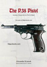 NEW P-38 Germany's Service Pistol in Detail Krutzek Pistol WW2 NEW GUN BOOK